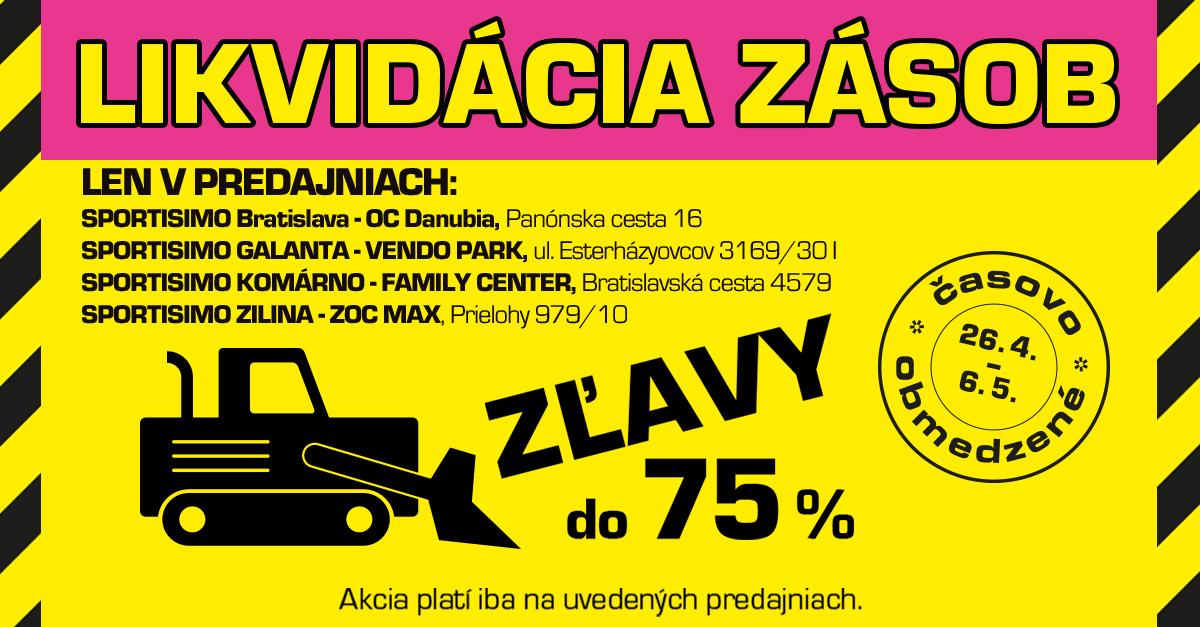 Bratislava, Žilina, Komárno a Galanta: Likvidácia zásob, NAJLEPŠIE CENY (až -75 %)!